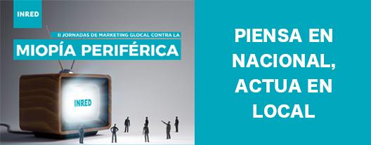 II Jornadas de Marketing glocal contra la Miopía Periférica @ Espacio Bertelsmann | Madrid | Comunidad de Madrid | España