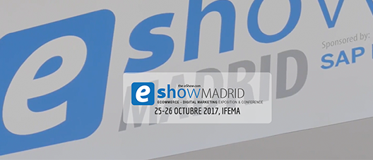 eShow Congreso profesional de eCommerce y Marketing Digital @ IFEMA | Madrid | Comunidad de Madrid | España